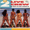 """As Nasty As They Wanna Be"" by 2 Live Crew"
